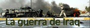 La Guerra de Irak